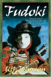 The Heian Trilogy Love/War/Death Kij Johnson fantasy book reviews The Fox Woman Fudoki