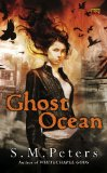 fantasy book reviews S.M. Peters Whitechapel Gods, Ghost Ocean