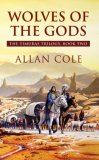 Allan Cole Timuras When the Gods Slept Wolves of the Gods, The Gods Awaken