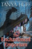 Tanya Huff The Enchantment Emporium