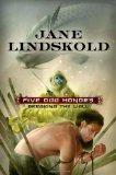 Jane Lindskold fantasy book reviews Nine Gates 2009 3. Five Odd Honors