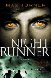 urban fantasy book review young adult YA Max Turner Night Runner Novels 1. Night Runner 2. End of Days