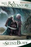 R.A. Salvatore Forgotten Realms Legend of Drizzt Pathos of Darkness 11. The Silent Blade 12. The Spine of the World 13. Sea of Swords