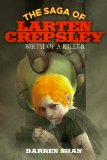 Darren Shan The Saga of Larten Crepsley 1. Birth of a Killer