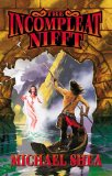 fantasy book reviews Michael Shea 1. Nifft the Lean 2. The Mines of Behemoth 3. The A'Rak 4. The Incompleat Nifft
