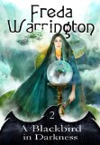 fantasy book reviews Freda Warrington Blackbird: 1. A Blackbird in Silver 2. A Blackbird in Darkness 3. A Blackbird in Amber 4. A Blackbird in Twilight