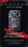 Aliette de Bodard Obsidian and Blood 1. Servant of the Underworld 2. Harbinger of the Storm