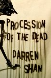 Darren Shan The City 1. Procession of the Dead 2. Hell's Horizon