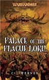 Palace of the Plague Lord — (2007) by C L Werner