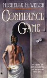 Five Countries Michelle M Welch 1. Confidence Game 2. The Bright and the Dark 3. Chasing Fire