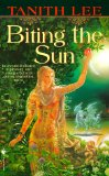 book review Tanith Lee Biting the Sun