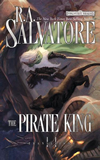 R.A. Salvatore Forgotten Realms Transitions 1. The Orc King 2. The Pirate King 3. The Ghost King