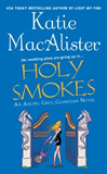 Katie MacAlister Aisling Grey, Guardian 1. You Slay Me 2. Fire Me Up 3. Light My Fire 4. Holy Smokes fantasy book reviews