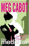 Meg Cabot Jenny Carroll The Mediator fantasy book reviews 1. Shadowland 2. Ninth Key 3. Reunion 4. Darkest Hour 5. Haunted 6. Twilight