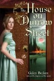 fantasy book reviews Mark Anthony Galen Beckett The Magicians and Mrs Quent 2. The House of Durrow Street