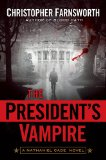 fantasy book reviews Christopher Farnsworth Nathaniel Cade 1. Blood Oath 2. The President's Vampire