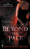 Savannah Russe paranormal romantic fantasy The Darkwing Chronicles 1. Beyond the Pale 2. Past Redemption 3. Beneath the Skin 4. In the Blood 5. Under Darkness
