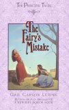 Gail Carson Levine The Princess Tales: 1. The Fairy's Mistake 2. The Princess Test 3. Princess Sonora and the Long Sleep 4. Cinderellis and the Glass Hill 5. For Biddle's Sake 6. The Fairy's Return