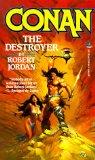 Robert Jordan The Conan Chronicles, The Further Chronicles of Conan, Conan the Destroyer