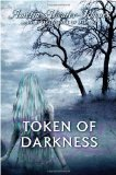 Amelia Atwater-Rhodes Token of Darkness, All Just Glass