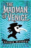 Sophie Masson The Madman of Venice fantasy book reviews