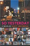 Scott Westerfeld So Yesterday