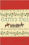 Kevin Crossley-Holland Gatty's Tale
