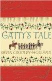 Kevin Crossley-Holland Gatty's Tale