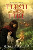 fantasy book review Laura Anne Gilman The Vineart War 1. Flesh and Fire 2. Weight of Stone 3.