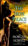 Morgan howell The Shadowed Path: 1. A Woman Worth Ten Coppers 2. Candle in the Storm 3. The Iron Palace
