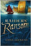children's fantasy book reviews Emily Diamand 1. Raider's Ransom 2. Flood and Fire