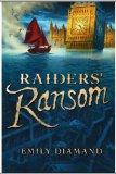 children's fantasy book reviews Emily Diamand 1. Raider's Ransom 2. Flood and Fire