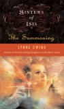 Lynne Ewing Sisters of Isis book review 1. The Summoning 2. Divine One 3. Enchantress 4. The Haunting