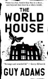 Guy Adams 1. The World House 2. Restoration