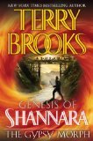 Terry Broooks The Genesis of Shannara The Gypsy Morph