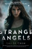 young adult fantasy Lili St. Crow Strange Angels, Betrayal