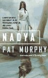fantasy book reviews Pat Murphy Nadya