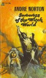 Andre Norton Sorceress of the Witch World