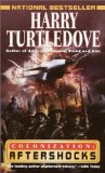 Harry Turtledove Colonization 1. Second Contact 2. Down to Earth 3. Aftershocks