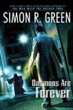 Simon R Green Secret History Daemons are Forever 3. The Spy Who Haunted Me 4. From Hell With Love