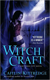 Caitlin Kittredge Nocturne City review 1. Night Life 2. Pure Blood 3. Second Skin 4. Witch Craft 5. Daemon's Mark