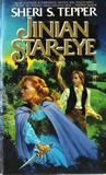 Sheri S. Tepper 1. Jinian Footseer 2. Dervish Daughter 3. Jinian Star-Eye