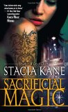 urban fantasy book review Stacia Kane Downside 1. Unholy Ghosts 2. Unholy Magic 3. City of Ghosts 4. Sacrificial Magic