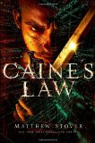 Matthew Woodring Stover The Acts of Caine 1. Heroes Die 2. Blade of Tyshalle 3. Caine Black Knife 4. Dead Man's Heart (forthcoming) book reviews 4. Caine's Law