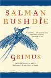 Salman Rushdie Grimus, The Satanic Verses, Haroun and the Sea of Stories, The Enchantress of Florence