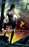 Jennifer Estep Elemental Assassin 1. Spider's Bite 2. Web of Lies 3. Venom 4. Tangled Threads 5. Spider's Revenge