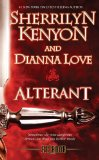 Sherrilyn Kenyon and Dianna Love Belador 1. Blood Trinity 2. Alterant