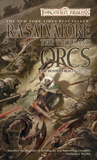 R.A. Salvatore Forgotten Realms Hunter's Blades Trilogy 1. The Thousand Orcs 2. The Lone Drow 3. The Two Swords