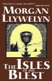 Morgan Llywelyn The Isles of the Blest