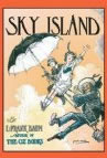 L Frank Baum: The Last Egyptian, The Sea Fairies, Sky Island, Jaglon and the Tiger Fairies, The Surprising Adventures of the Magical Monarch of Mo and His People